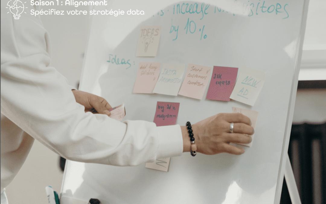 Mettre en place une gouvernance des données efficace avec Zeenea | Épisode 2 – Spécifiez votre stratégie data