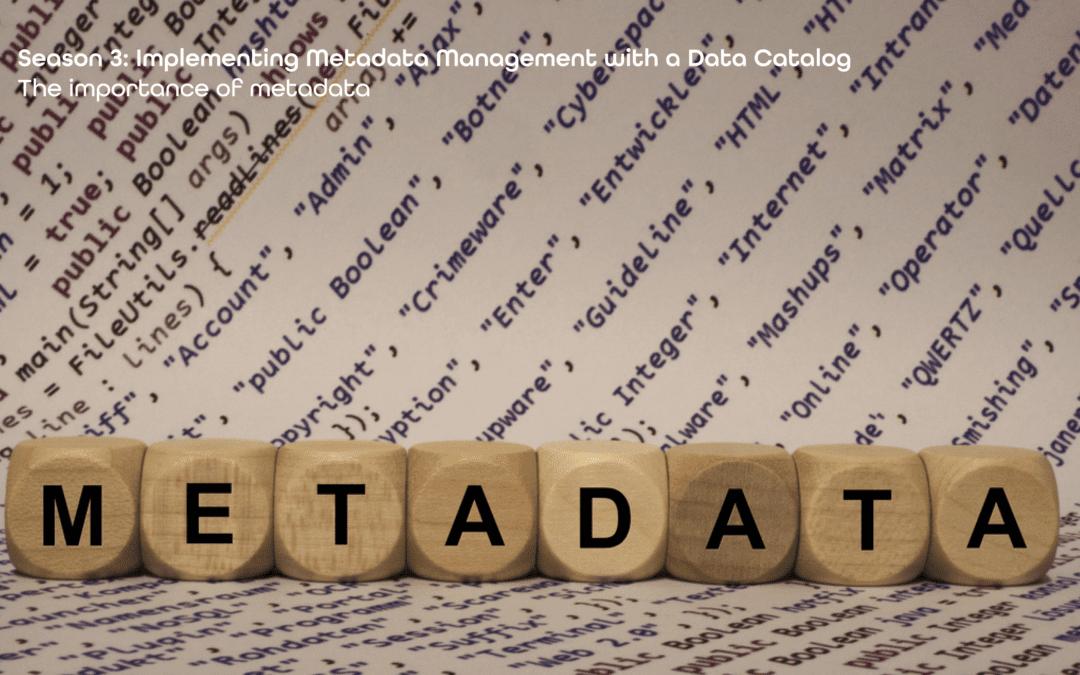 Zeenea Effective Data Governance Framework | S03-E01 – The importance of metadata