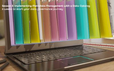 Zeenea Effective Data Governance Framework | S03-E02 – Start your Data Governance Journey in less than 6 weeks!