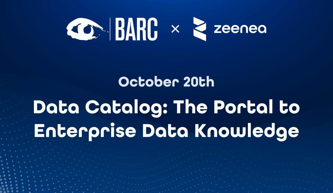 "Zeenea will be part of BARC's ""Top Vendors"" Webinar for Data Catalogs!"