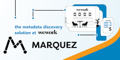 Marquez: the metadata discovery solution at WeWork
