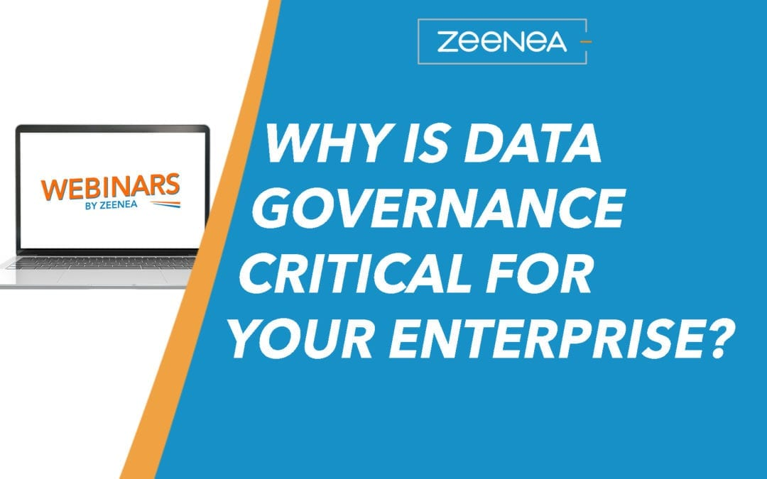 Why is Data Governance Critical for your enterprise?